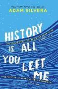 Cover-Bild zu History Is All You Left Me (eBook) von Silvera, Adam