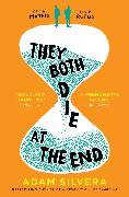 Cover-Bild zu They Both Die at the End von Silvera, Adam
