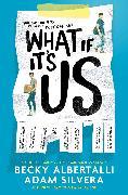 Cover-Bild zu What If It's Us (eBook) von Silvera, Adam