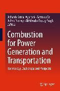 Cover-Bild zu Combustion for Power Generation and Transportation (eBook) von Pandey, Ashok (Hrsg.)