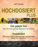 Cover-Bild zu Bowles, Jeff T.: Hochdosiert Plus (eBook)