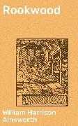 Cover-Bild zu Rookwood (eBook) von Ainsworth, William Harrison