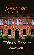Cover-Bild zu The Greatest Novels of William Harrison Ainsworth (Illustrated Edition) (eBook) von Ainsworth, William Harrison