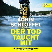 Cover-Bild zu Der Tod taucht mit (Audio Download)