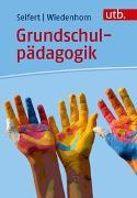 Cover-Bild zu Seifert, Anja: Grundschulpädagogik