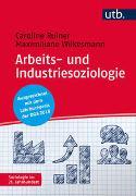 Cover-Bild zu Ruiner, Caroline: Arbeits- und Industriesoziologie