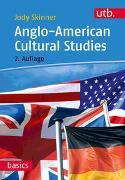 Cover-Bild zu Skinner, Jody: Anglo-American Cultural Studies