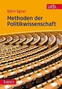 Cover-Bild zu Egner, Björn: Methoden der Politikwissenschaft