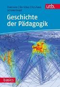Cover-Bild zu Koerrenz, Ralf: Geschichte der Pädagogik