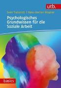 Cover-Bild zu Trabandt, Sven: Psychologisches Grundwissen für die Soziale Arbeit