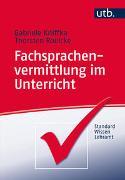 Cover-Bild zu Kniffka, Gabriele: Fachsprachenvermittlung im Unterricht