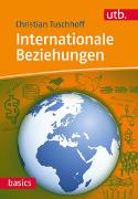 Cover-Bild zu Tuschhoff, Christian: Internationale Beziehungen