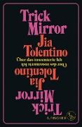 Cover-Bild zu Tolentino, Jia: Trick Mirror (eBook)