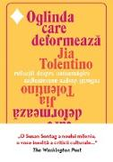 Cover-Bild zu Tolentino, Jia: Oglinda Care Deformeaza (eBook)