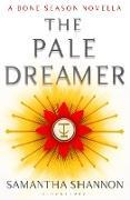 Cover-Bild zu The Pale Dreamer (eBook) von Shannon, Samantha