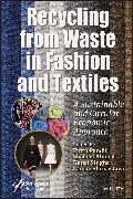Cover-Bild zu Recycling from Waste in Fashion and Textiles (eBook) von Ahmed, Shakeel (Hrsg.)