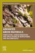 Cover-Bild zu Advanced Green Materials (eBook) von Ahmed, Shakeel (Hrsg.)
