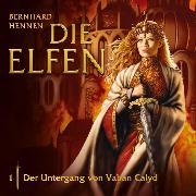 Cover-Bild zu Hennen, Bernhard: 01: Der Untergang von Vahan Calyd (Audio Download)