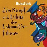 Cover-Bild zu Ende, Michael: Jim Knopf und Lukas der Lokomotivführer (Audio Download)