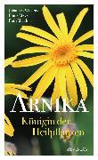 Cover-Bild zu Meyer, Frank: Arnika - Königin der Heilpflanzen - eBook (eBook)