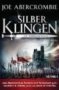 Cover-Bild zu Abercrombie, Joe: Silberklingen - Die Klingen-Saga