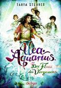 Cover-Bild zu Alea Aquarius 6. Der Fluss des Vergessens von Stewner, Tanya