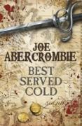 Cover-Bild zu Abercrombie, Joe: Best Served Cold (eBook)