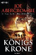 Cover-Bild zu Abercrombie, Joe: Königskrone (eBook)