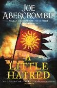 Cover-Bild zu Abercrombie, Joe: A Little Hatred (eBook)