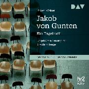 Cover-Bild zu Walser, Robert: Jakob von Gunten (Audio Download)