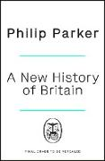 Cover-Bild zu A New History of Britain (eBook)