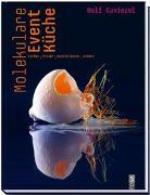 Cover-Bild zu Caviezel, Rolf: Molekulare EventKüche