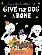 Cover-Bild zu Funnybones: Give the Dog a Bone von Ahlberg, Allan