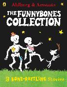 Cover-Bild zu Funnybones: a Bone Rattling Collection von Ahlberg, Allan