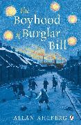Cover-Bild zu The Boyhood of Burglar Bill (eBook) von Ahlberg, Allan