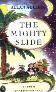 Cover-Bild zu The Mighty Slide (eBook) von Ahlberg, Allan