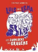 Cover-Bild zu Luis und Lena - Die Zahnlücke des Grauens