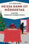 Cover-Bild zu Heißa dann ist Mördertag von Penzler, Otto (Hrsg.)
