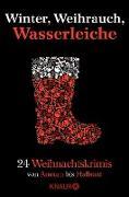 Cover-Bild zu Winter, Weihrauch, Wasserleiche (eBook) von Eschbach, Andreas