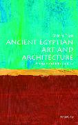 Cover-Bild zu Riggs, Christina (Senior Lecturer, School of Art History and World Art Studies, University of East Anglia): Ancient Egyptian Art and Architecture: A Very Short Introduction