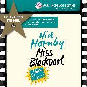 Cover-Bild zu Miss Blackpool (Audio Download) von Hornby, Nick