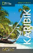 Cover-Bild zu National Geographic Verlag (Hrsg.): NATIONAL GEOGRAPHIC Reiseführer Karibik (eBook)