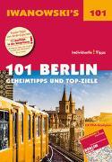 Cover-Bild zu Iwanowski, Michael: 101 Berlin - Reiseführer von Iwanowski