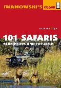 Cover-Bild zu Iwanowski, Michael (Hrsg.): 101 Safaris - Reiseführer von Iwanowski (eBook)