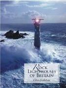 Cover-Bild zu Nicholson, Christopher: Rock Lighthouses of Britain