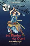 Cover-Bild zu Die Kinder der Otori 1 - Waisenkrieger von Hearn, Lian
