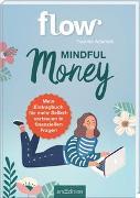 Cover-Bild zu Adamek, Yvonne: Mindful Money. Mein Eintragbuch für mehr Selbstvertrauen in finanziellen Fragen