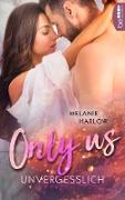 Cover-Bild zu Only Us - Unvergesslich (eBook) von Harlow, Melanie