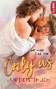 Cover-Bild zu Only Us - Unwiderstehlich (eBook) von Harlow, Melanie
