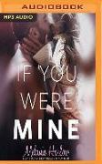 Cover-Bild zu If You Were Mine von Harlow, Melanie